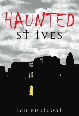 Haunted St Ives (Paperback)