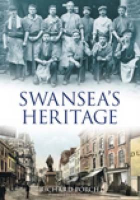 Swansea's Heritage (Paperback)