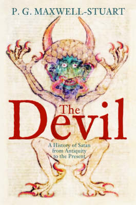 The Devil: A History of Satan from Antiquity to the Present (Paperback)