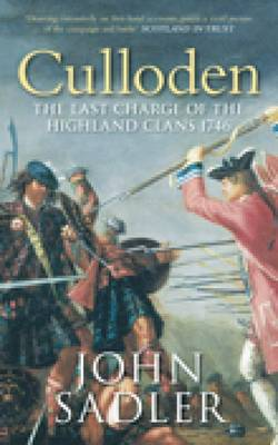 Culloden: The Last Charge of the Highland Clans 1746 (Paperback)