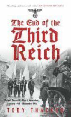 The End of the Third Reich (Paperback)