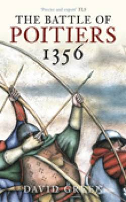 The Battle of Poitiers 1356 (Paperback)