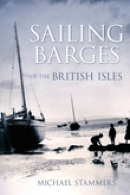 Sailing Barges of the British Isles (Paperback)