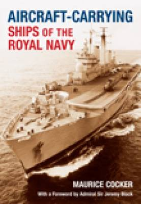 Aircraft-Carrying Ships of the Royal Navy (Paperback)