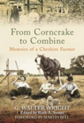 From Corncrake to Combine: Memoirs of a Cheshire Farmer (Paperback)