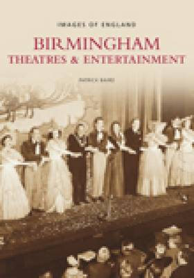 Birmingham Theatres & Entertainment (Paperback)