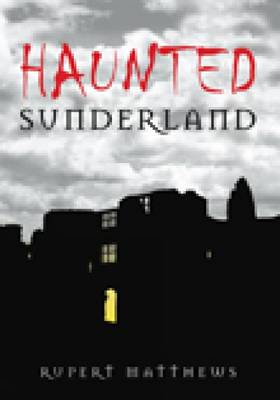 Haunted Sunderland (Paperback)