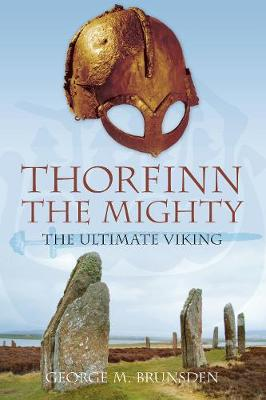 Thorfinn the Mighty: The Ultimate Viking (Paperback)