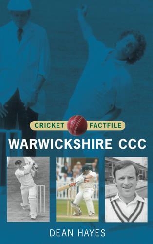 Warwickshire CCC - Cricket Factfiles (Paperback)