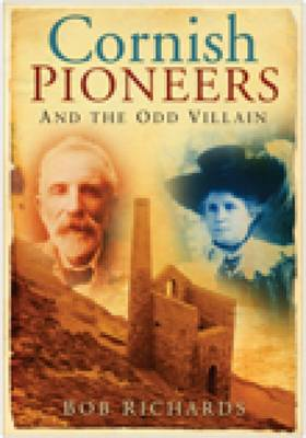 Cornish Pioneers and the Odd Villain (Paperback)