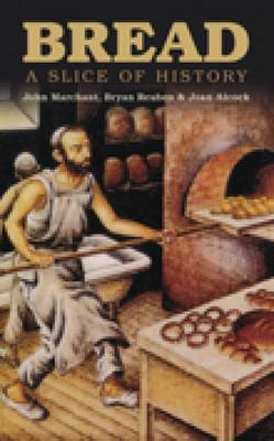 Bread: A Slice of History (Paperback)