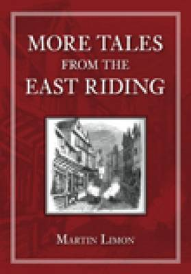 More Tales from the East Riding (Paperback)