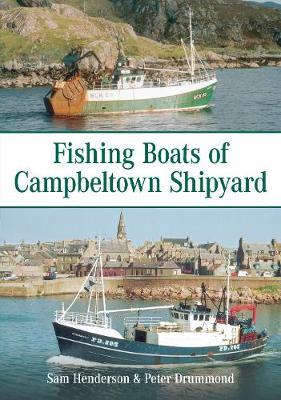 Fishing Boats of Campbeltown Shipyard (Paperback)