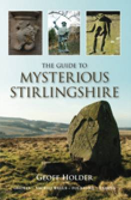 The Guide to Mysterious Stirlingshire (Paperback)