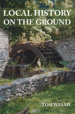 Local History On The Ground (Paperback)