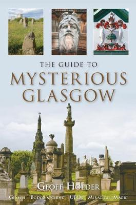 The Guide to Mysterious Glasgow (Paperback)