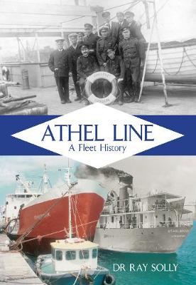 Athel Line: A Fleet History (Paperback)