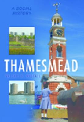 Thamesmead: A Social History (Paperback)