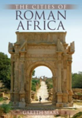 The Cities of Roman Africa (Paperback)