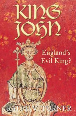 King John: England's Evil King? (Paperback)
