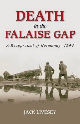 Death in the Falaise Gap (Hardback)