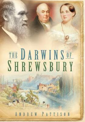 The Darwins of Shrewsbury (Paperback)