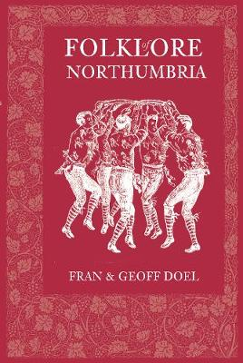 Folklore of Northumbria (Paperback)