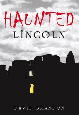Haunted Lincoln (Paperback)