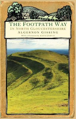 The Footpath Way in North Gloucestershire (Paperback)