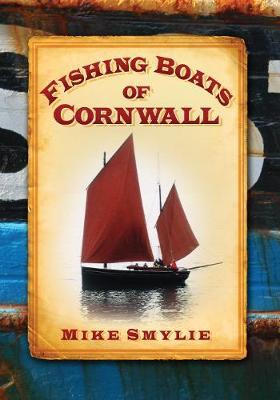 Fishing Boats of Cornwall (Paperback)