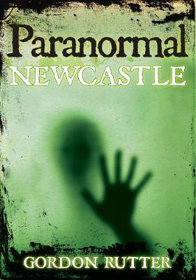 Paranormal Newcastle (Paperback)