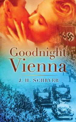 Goodnight Vienna (Paperback)