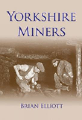Yorkshire Miners (Paperback)