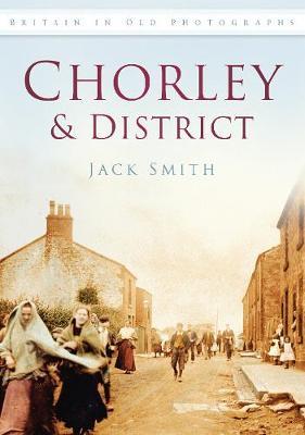Chorley & District (Paperback)