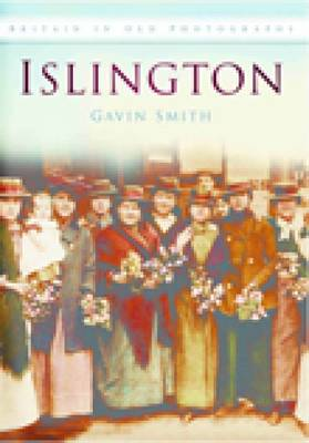 Islington in Old Photographs (Paperback)