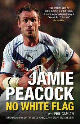 Jamie Peacock: No White Flag (Paperback)