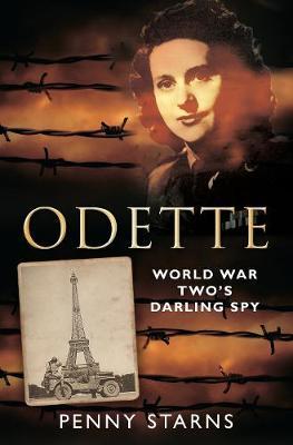 Odette: World War Two's Darling (Paperback)