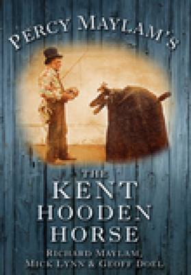 Percy Maylam's The Kent Hooden Horse (Paperback)