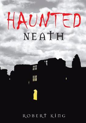 Haunted Neath (Paperback)