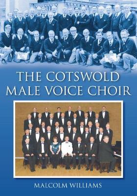The Cotswold Male Voice Choir (Paperback)
