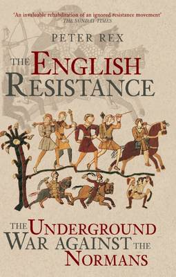 The English Resistance: The Underground War Against the Normans (Paperback)