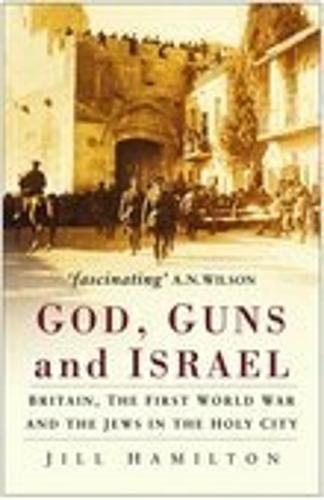 God, Guns and Israel (Paperback)