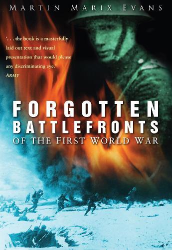 Forgotten Battlefronts of the First World War (Paperback)