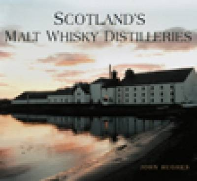 Scotland's Malt Whisky Distilleries (Paperback)