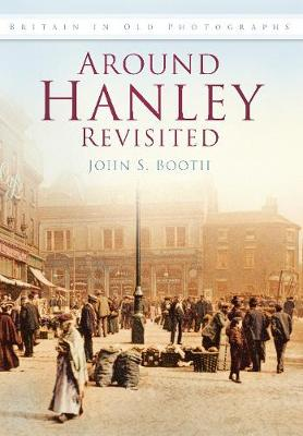 Around Hanley Revisited (Paperback)