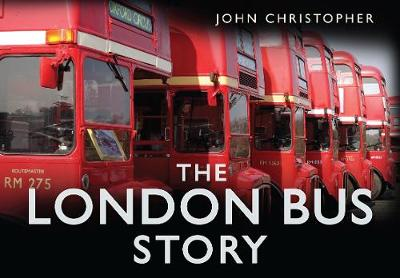 The London Bus Story (Hardback)