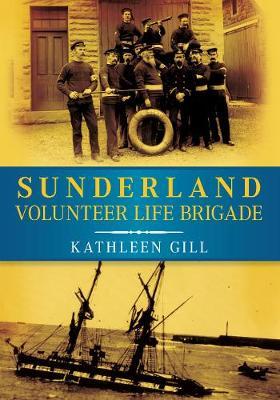 Sunderland Volunteer Life Brigade (Paperback)