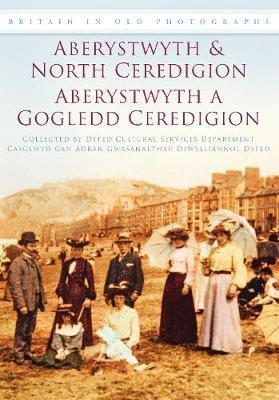 Aberystwyth and North Ceredigion (Paperback)