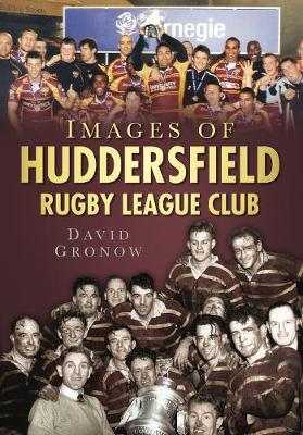 Images of Huddersfield Rugby League Club (Paperback)