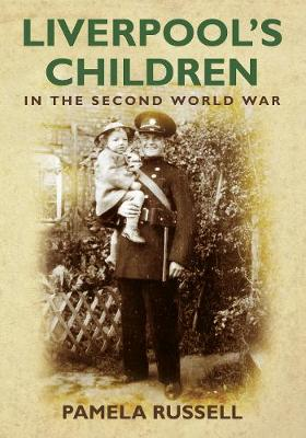 Liverpool's Children in the Second World War (Paperback)